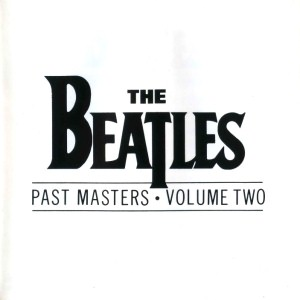 Past Masters - Volume Two [FLAC]