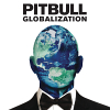 Globalization - 2014 - Pitbull
