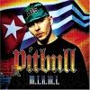 M.I.A.M.I - 2004 - Pitbull