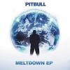 Meltdown [EP] - 2013 - Pitbull