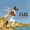 Like I Love You (Incl.Raf Marchesini Remix) - 2011 - R.I.O
