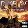 TP3 Reloaded - 2005 - R.Kelly