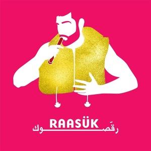 Raasuk - رقصوك