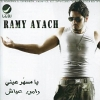 Ya Msahar 3ainy - 2004 - Ramy Ayach