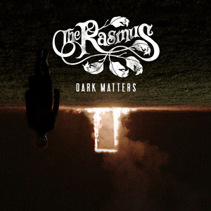 Dark Matters (Bonus Track Edition)