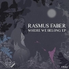 Where We Belong EP (Inc Bonus Track) - 2011 - Rasmus Faber