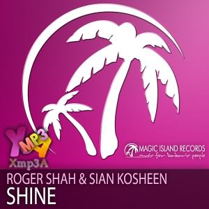 Shine (Ft Sian Kosheen)