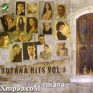Rotana Hits Vol.3 - البوم روتانا هيتس جزء 3