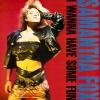I Wanna Have Some Fun - 1988 - Samantha Fox