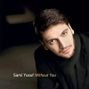 Without You - 2008 - Sami Yusuf
