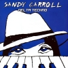 Delta Techno - 2006 - Sandy Carroll