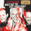 Who`s Got The Last Laugh Now - 2005 - Scooter
