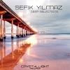 Deep Selections - 2011 - Sefik Yilmaz