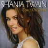 Come On Over - 1999 - Shania Twain