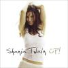 Up! - 2002 - Shania Twain