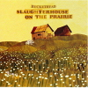 Slaughterhouse On The Prairie - 2009 - Buckethead
