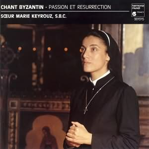 Chant Byzantin Passion et Résurrection