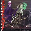 Somewhere Over The Slaughterhouse - 2001 - Buckethead