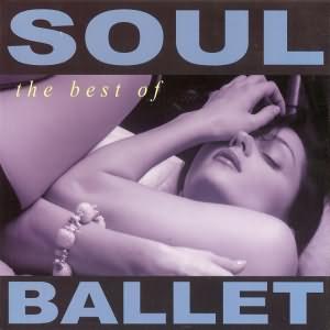 The Best Of Soul Ballet