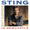 Acoustic Live In Newcastle - 1991 - Sting