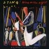 Bring On The Night - 1986 - Sting