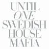 Until One - 2010 - Swedish House Mafia