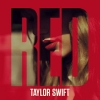 Red (Deluxe Version) - 2012 - Taylor Swift