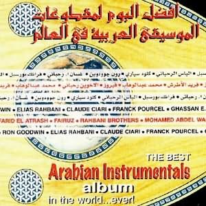 The Best Arabian Instrumentals Album In The World Ever