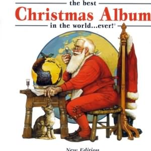 The Best Christmas Album In The World...Ever