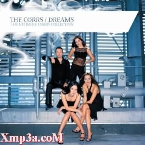 Dreams (The Ultimate Corrs Collection)