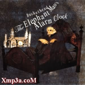 The Elephant Mans Alarm Clock