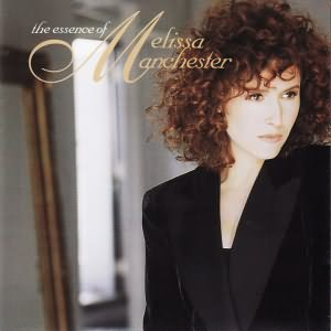 The Essence of Melissa Manchester