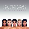 On Your Radar - 2011 - The Saturdays