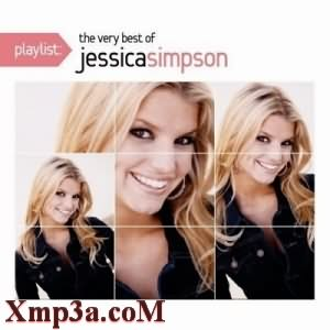 Playlist-The Very Best Of Jessica Simpson