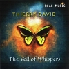 The Veil of Whispers - 2011 - Thierry David