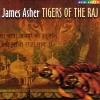 Tigers Of The Raj - 1998 - James Asher