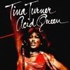 Acid Queen - 1975 - Tina Turner