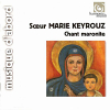 Traditional Maronite Chants - Harmonia Mundi - 1991 - Soeur Marie Keyrouz