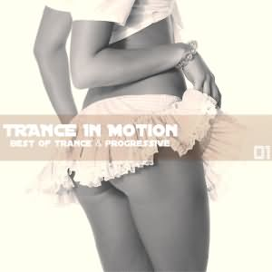 Trance In Motion Vol.1