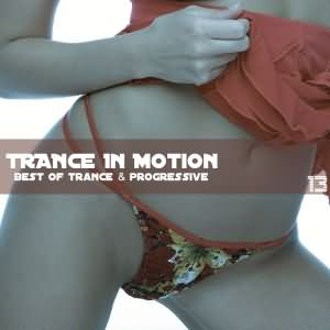 Trance In Motion Vol.13