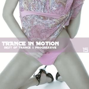 Trance In Motion Vol.15