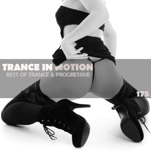Trance In Motion Vol.175