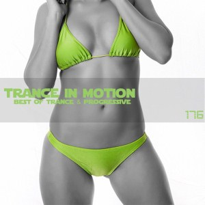 Trance In Motion Vol.176