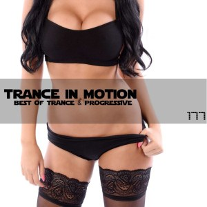 Trance In Motion Vol.177