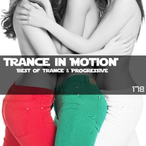 Trance In Motion Vol.178