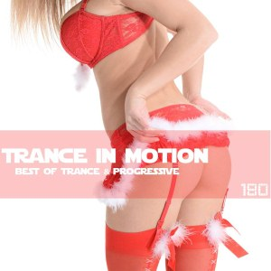 Trance In Motion Vol.180