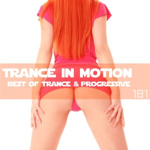 Trance In Motion Vol.181