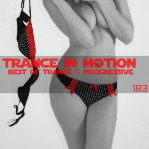 Trance In Motion Vol.183