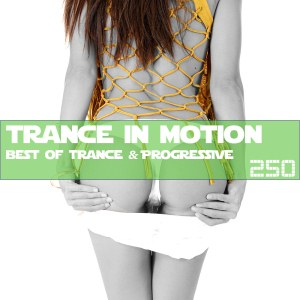 Trance In Motion Vol.250