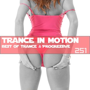 Trance In Motion Vol.251
